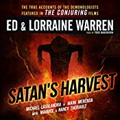 Satan's Harvest: Ed & Lorraine Warren, Book 6 | Michael Lasalandra, Ed Warren, Lorraine Warren, Nancy Theriault, Maurice Theriault, Mark Merenda