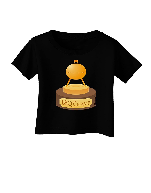 Golden Grill Trophy Infant T-Shirt Dark TooLoud BBQ Champ