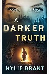 A Darker Truth (Cady Maddix Mystery book 3) Kindle Edition