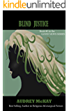 Blind Justice (Good News Series Book 3)