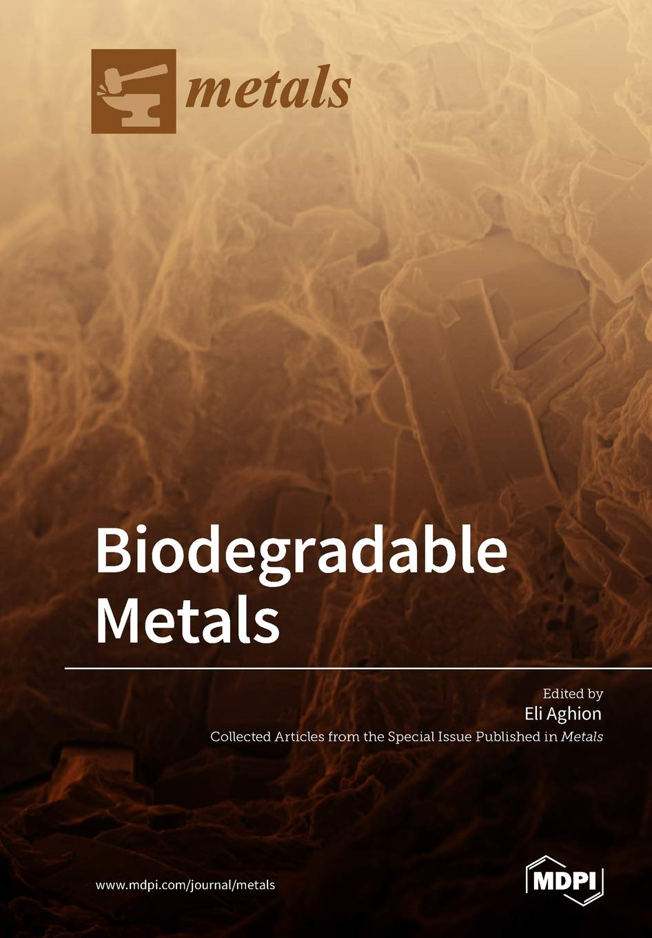 Biodegradable Metals: Amazon.es: Aghion, Eli: Libros en idiomas ...