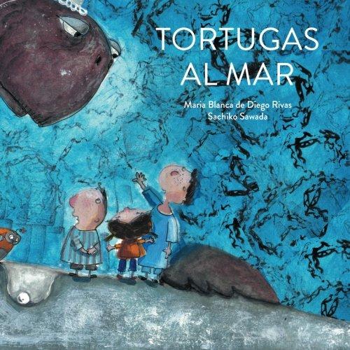 Tortugas al mar (Spanish Edition) [Maria Blanca de Diego Rivas] (Tapa Blanda)