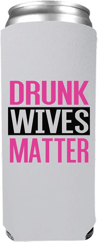 Cool Coast Products | Slim Skinny Drunk Wives Matter Coolie Joke | Funny Novelty Can Cooler Coolie Huggie | Beer Beverage Holder | Beer Gifts | Quality Insulated Neoprene (Slim Pink)