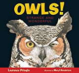 img - for Owls!: Strange and Wonderful book / textbook / text book