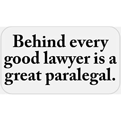 Behind Every Good Lawyer Great Paralegal - 50 Stickers Pack 2.25 x 1.25 inches: Office Products