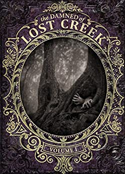 The Damned of Lost Creek: The Darkness Trilogy by [Ayusso, Danae]
