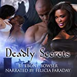 Deadly Secrets: Brothers That Bite, Book 1 | Ebony Bowser
