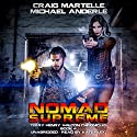 Nomad Supreme: A Kurtherian Gambit Series: Terry Henry Walton Chronicles, Book 4 Audiobook by Craig Martelle, Michael Anderle Narrated by Kate Rudd