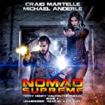 Nomad Supreme: A Kurtherian Gambit Series: Terry Henry Walton Chronicles, Book 4 | Michael Anderle,Craig Martelle