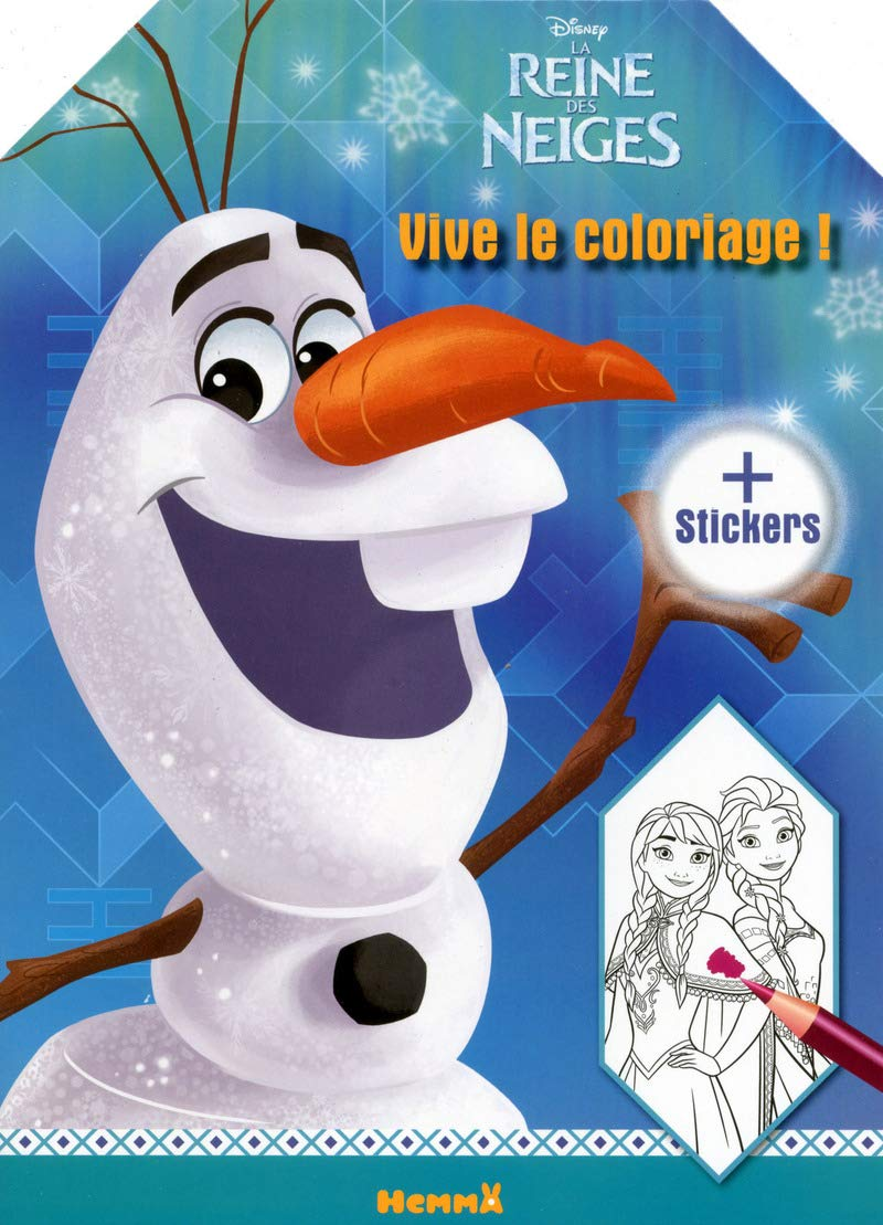 Disney La Reine Des Neiges Vive Le Coloriage Olaf French