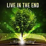 Live in the End | Neville Goddard