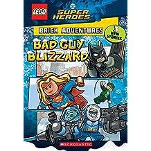 Bad Guy Blizzard (LEGO DC Comics Super Heroes: Brick Adventures) (LEGO DC Super Heroes)
