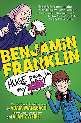 Benjamin Franklin: Huge Pain in my... ebook