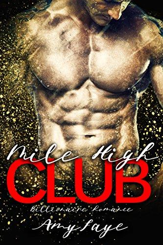 Mile High Club : Billionaire Romance