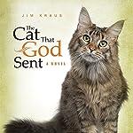 The Cat That God Sent | Jim Kraus