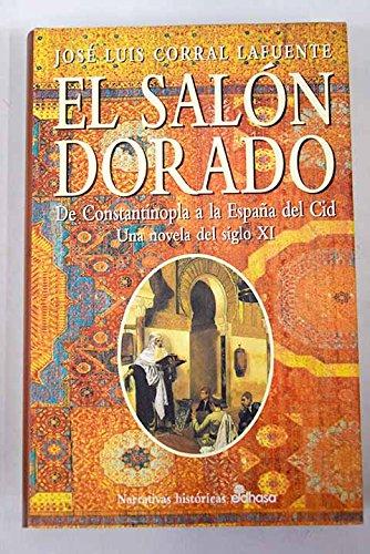 EL SALÓN DORADO.: Amazon.es: Corral Lafuente,José Luis: Libros