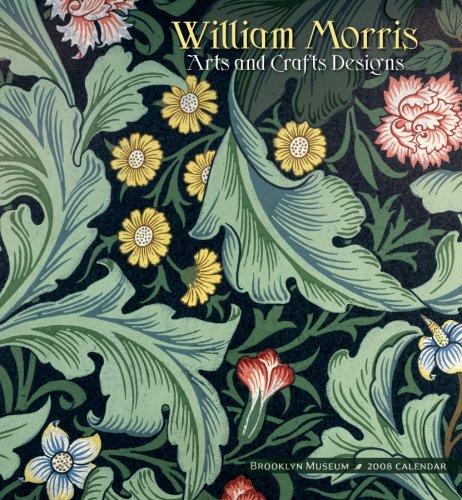 William Morris 2008 Calendar: Arts and Crafts Designs