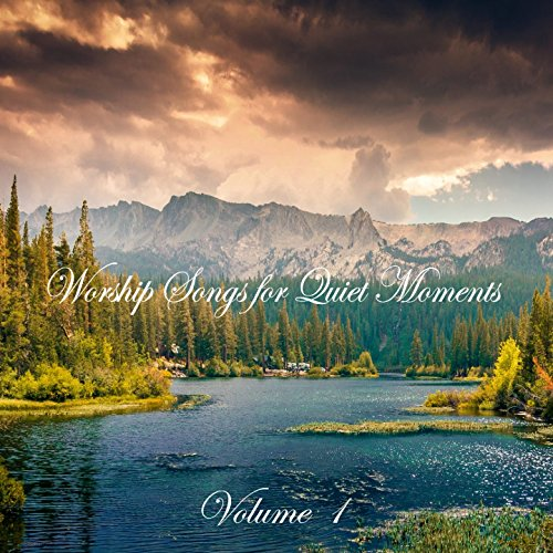 Praise & Worship Orchestra - Worship Songs for Quiet Moments, Vol. 1 (2016)