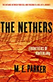 The Nethers: Frontiers of Hinterland