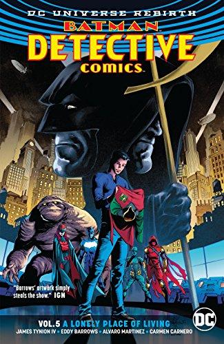 Batman - Detective Comics (2016-) Vol. 5: A Lonely Place of Living