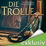 Die Trolle 1 | Christoph Hardebusch