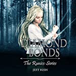 Diamond Bonds: Runics, Book 1 | Jeff Kish