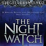 Night Watch: Watch, Book 1 | Sergei Lukyanenko
