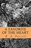 A Favorite of the Heart, B. Purcell, 1495439771