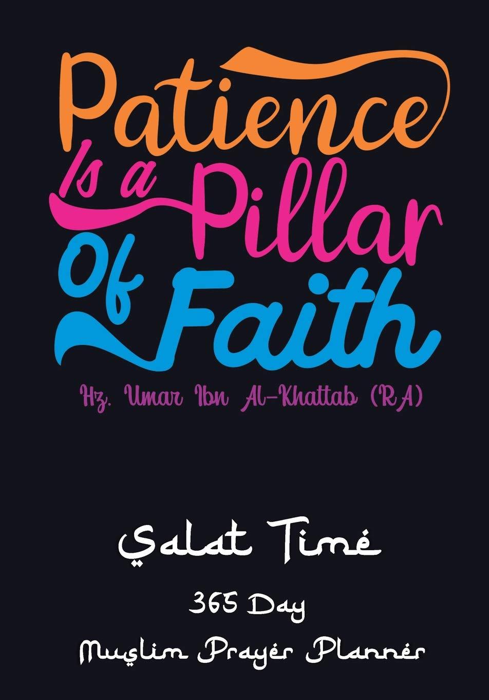 Amazon com: Patience Is A Pillar Of Faith: Simple Salat