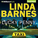 Lucky Penny Audiobook by Linda Barnes Narrated by Tavia Gilbert