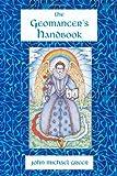 The Geomancer's Handbook: Divination and Magic