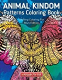 Animal Kingdom Patterns Coloring Book: Calming Coloring For Boys Edition