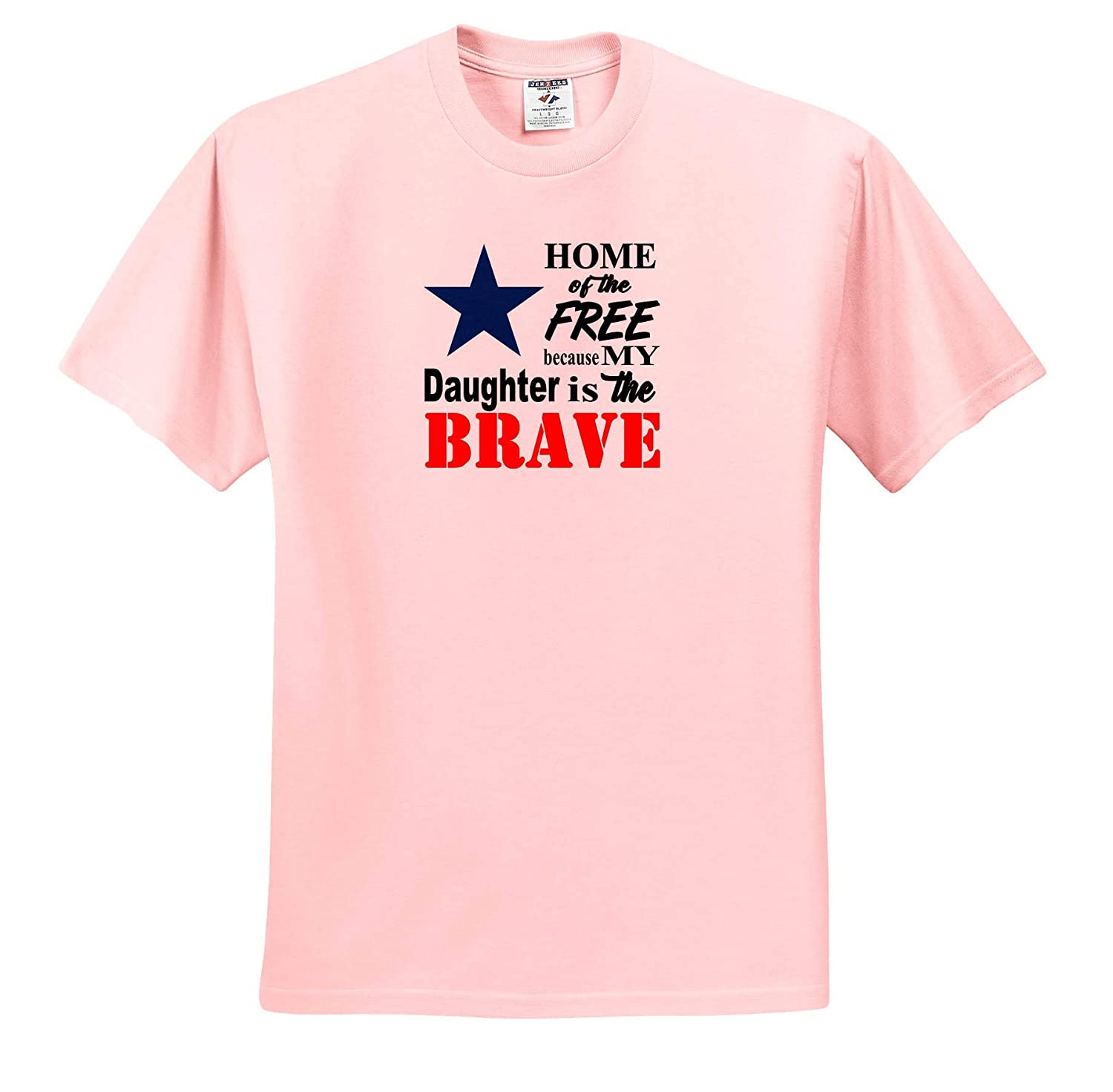 Quotes Home of The Free Because My Daughter is The Brave Quote Adult T-Shirt XL ts/_319911 3dRose Amanda Levermann