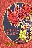 Deaf Culture Fairy Tales (B+W)