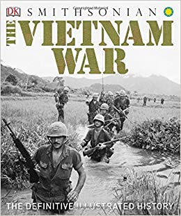 The Vietnam War: The Definitive Illustrated History: DK