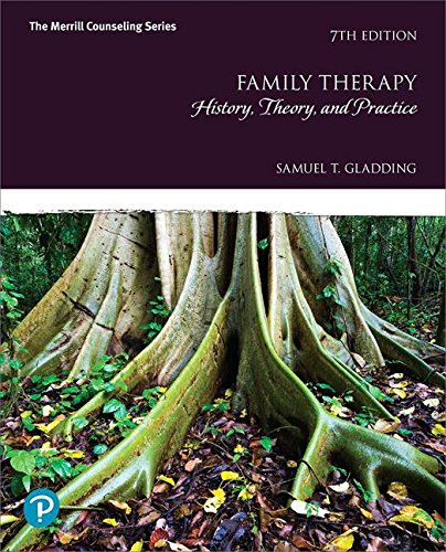 Family Therapy: History, Theory, and Practice plus MyLab Counseling with Pearson eText -- Access Card Package (7th Edition) (What's New in Counseling)