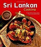 Sri Lankan Cooking, Douglas Bullis and Wendy Hutton, 0804841365