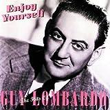 : Enjoy Yourself-Hits of Guy Lombardo