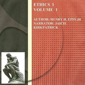 Ethics Vol I (Volume 1) Audiobook