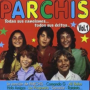 Parchis: Todas sus canciones..todos sus éxitos vol.1