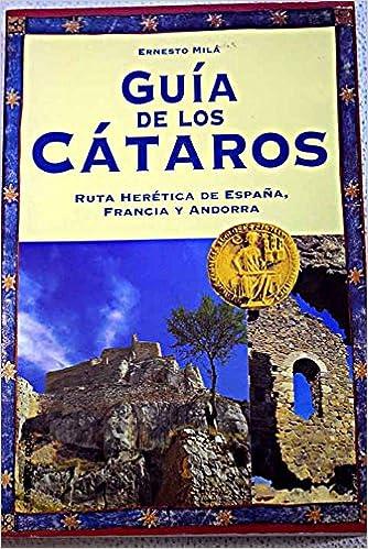 Guia de los cataros (8427023294): Amazon.es: Mila, Ernesto: Libros