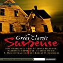 Great Classic Suspense: Five Unabridged Classics Audiobook by Edgar Allan Poe, Nathaniel Hawthorne, Robert W. Chambers, F. Marion Crawford, Ambrose Bierce Narrated by Geraint Wyn Davies,  uncredited