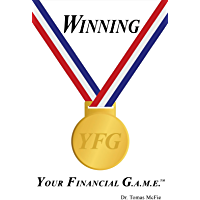 Winning Your Financial G.A.M.E. TM