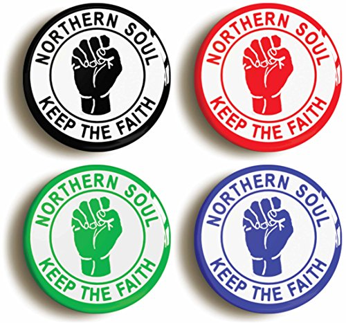 Northern Soul Keep The Faith Button Pin Set (Size Is 1inch Diameter) - Motown Party Costume
