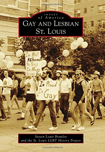 Gay and Lesbian St. Louis (Images of America)