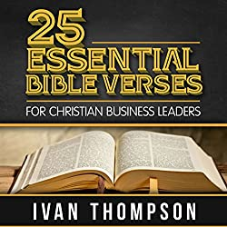 25 Essential Bible Verses for Christian Business Leaders