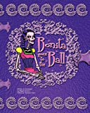 Bonita Goes to the Ball, Magda Bowen, 1453890750
