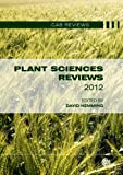 Plant Sciences Reviews 2012, David Hemming, 1780643004