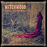 Litanies From the Woods by WITCHWOOD (2015-05-04)