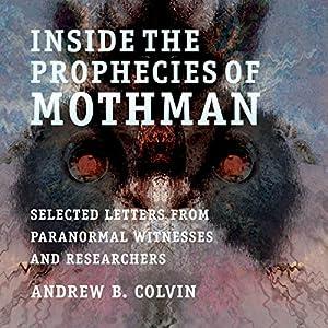 Inside the Prophecies of Mothman Audiobook